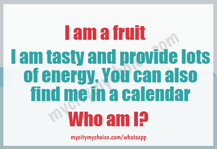 I am a fruit