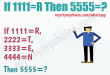 If 1111=R Then 5555=?