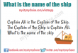 What is the name of the ship and Captain Ali is the Captain of the Ship
