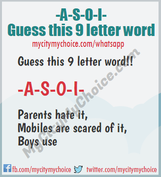 _a_s_o_i_ Mobiles are scared of it, Parents hate it, Boys use it,