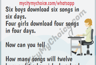 Six boys download six songs in six days. Four girls download four songs in four days. Question : How many songs will twelve boys and twelve girls download in twelve days?