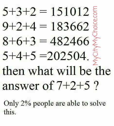 Then what will be the answer of 7+2+5?