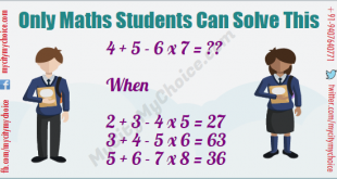 Only Maths Students Can Solve This 4 + 5 - 6 x 7 = ?? When 2 + 3 - 4 x 5 = 27 3 + 4 - 5 x 6 = 63 5 + 6 - 7 x 8 = 36