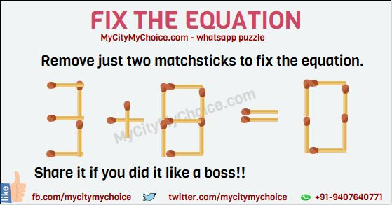 Can you remove just two matchsticks to fix the equation