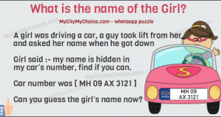 A girl was driving a car, a guy took lift from her and asked her name when he got down Girl said :- my name is hidden in my car's number, find if you can. Car number was [ MH 09 AX 3121 ]