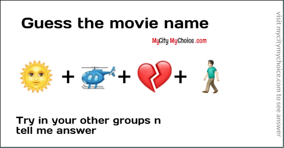 Guess the movie name 🌞 + 🚁+ 💔+ 🚶🏻