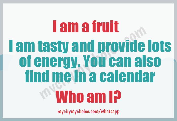 I am a fruit