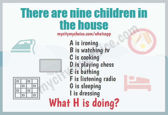 There are nine children in the house