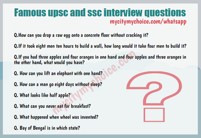 Famous upsc and ssc interview questions