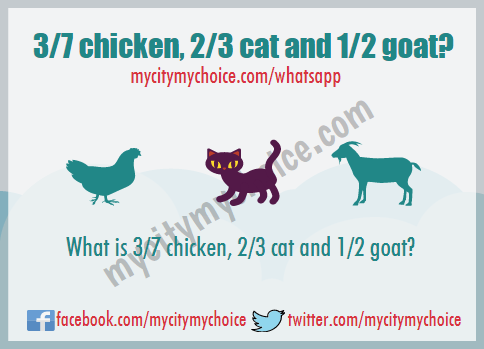 What is 3/7 chicken, 2/3 cat and 1/2 goat? - Whatsapp Puzzle