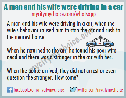 A man and his wife were driving in a car