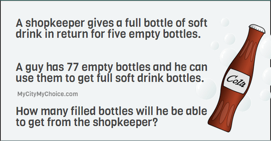 A shopkeeper gives a full bottle of soft drink in return for five empty bottles. A guy has 77 empty bottles and he can use them to get full soft drink bottles. How many filled bottles will he be able to get from the shopkeeper?