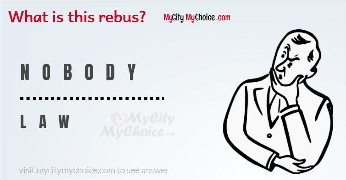 nobody / law rebus